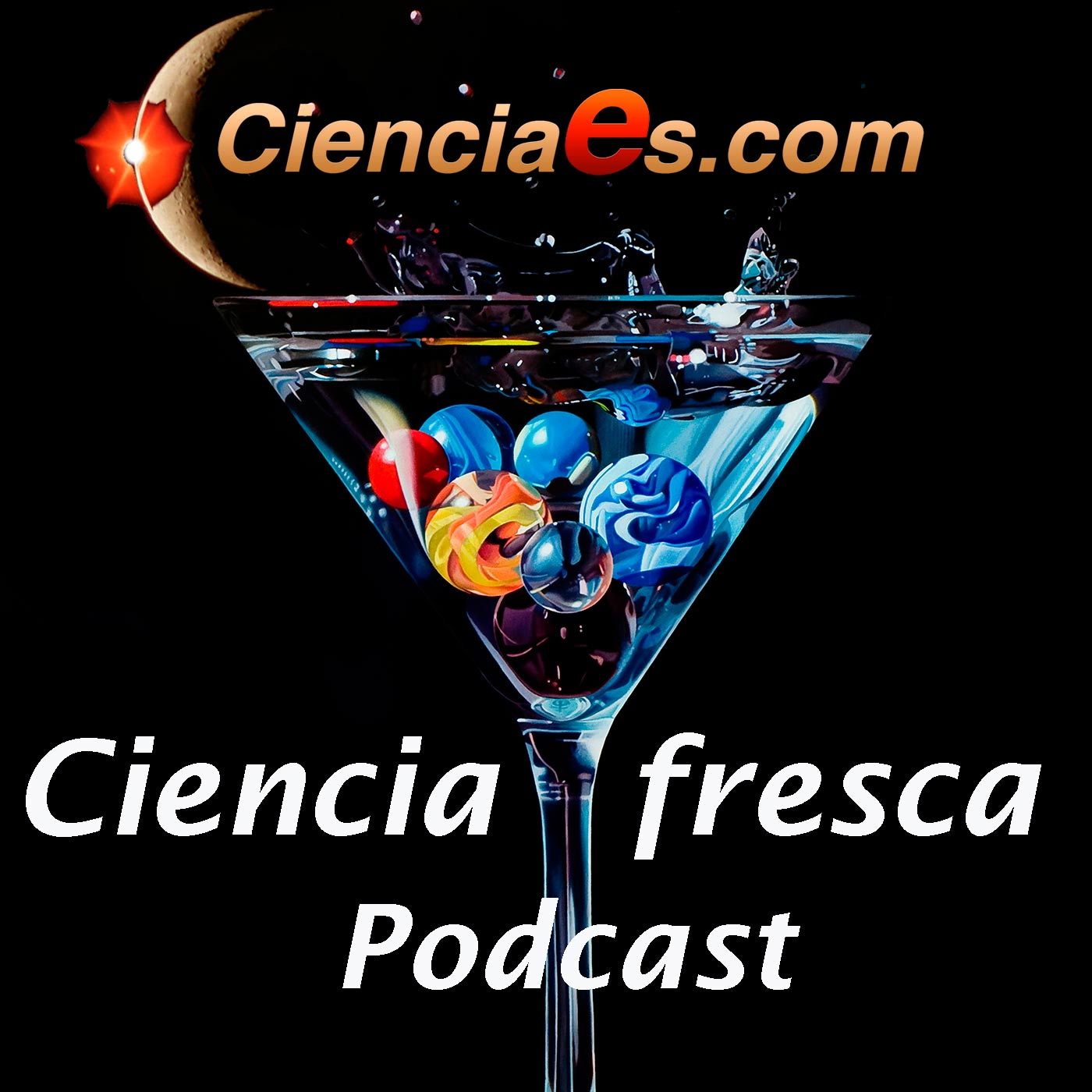 Ciencia Fresca - Cienciaes.com by Cienciaes on Apple Podcasts