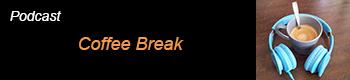 Podcast Coffee Break